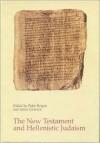 New Testament and Hellenistic Judaism - Peder Borgen