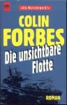 Die Unsichtbare Flotte - Colin Forbes, Christel Wiemken