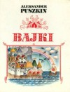 Bajki - Aleksander Puszkin