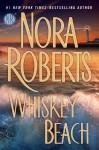 Whiskey Beach - Nora Roberts
