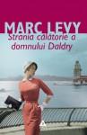 Strania călătorie a domnului Daldry - Marc Levy, Marie-Jeanne Vasiloiu