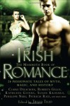 The Mammoth Book of Irish Romance - Trisha Telep, Shirley Kennedy, Claire Delacroix, Margot Maguire, Cat Adams, Cindy Miles, Patricia Rice, Jennifer Ashley, Kathleen Givens, Jenna Maclaine, Cindy Holby, Helen Scott Taylor, Roberta Gillis, Ciar Cullen, Susan Krinard, Nadia Williams, Penelope Neri, Sandra New