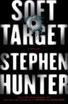 Soft Target (Audio) - Stephen Hunter, Phil Gigante