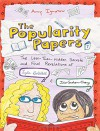 The Popularity Papers: Book Seven: The Less-Than-Hidden Secrets and Final Revelations of Lydia Goldblatt and Julie Graham-Chang - Amy Ignatow