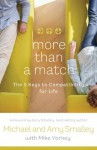More Than a Match: The Five Keys to Compatibility for Life - Michael Smalley, Amy Smalley, Mike Yorkey, Gary Smalley