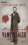 Abraham Lincoln - Vampirjäger - Seth Grahame-Smith