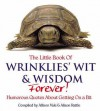 The Little Book Of Wrinklies' Wit And Wisdom Forever - Allison Vale, Alison Rattle