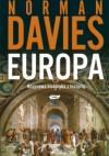 Europa. Rozprawa historyka z historią. Część 3 - Norman Davies