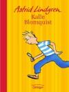 Kalle Blomquist. Jubiläumsedition - Astrid Lindgren