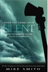 When the Sirens Were Silent - Mike Smith