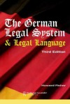 The German Legal System and Legal Language: Third Edition - Nancy Fisher
