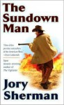 The Sundown Man - Jory Sherman