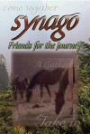 Friends for the Journey (Synago) - Karen Trogdon Kleuver, Joe Hamby, Karen Trogdon Kluever