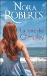 La fierté des O'Hurley (La Saga des O'Hurley #3-4) - Nora Roberts