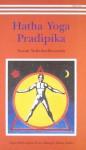 Hatha Yoga Pradipika - Satyananda Saraswati, Bodhananda, Svatmarama