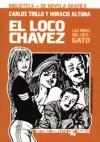El Loco Chávez: Gato - Carlos Trillo, Horacio Altuna