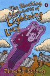 The Shocking Adventures Of Lightning Lucy - Jeremy Strong