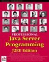 Professional Java Server Programming J2EE Edition - Subrahmanyam Allamaraju, Daniel O'Connor, Andrew Longshaw