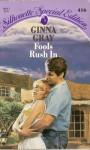 Fools Rush In - Ginna Gray