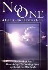 No One: A Great and Terrible God - Gloria Chase