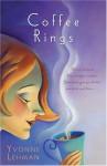 Coffee Rings - Yvonne Lehman
