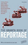 The Granta Book of Reportage - Granta: The Magazine of New Writing, Ian Jack