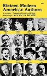 Sixteen Modern American Authors; A Survey Of Research And Criticism - Jackson R. Bryer