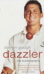 Dazzler - Darren Gough, David Norrie