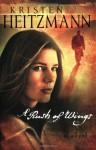 A Rush of Wings - Kristen Heitzmann