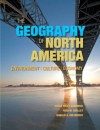 The Geography of North America: Environment, Culture, Economy (2nd Edition) - Susan W. Hardwick, Fred M. Shelley, Donald G. Holtgrieve