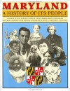 Maryland: A History of its People - Suzanne Ellery Chapelle, Jean H. Baker