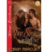 Two Sirs, with Love [Mcqueen Was My Valley 4] (Siren Publishing Menage Everlasting ) - Karen Mercury
