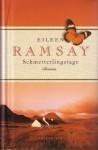 Schmetterlingstage - Eileen Ramsay, Sonja Schuhmacher