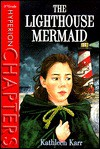 Lighthouse Mermaid - Kathleen Karr