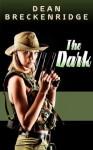 The Dark: Wolf Series #2 - Dean Breckenridge