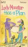 Lady Monster Has a Plan - Ellen Blance, Ann Cook, Quentin Blake