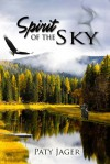 Spirit of the Sky - Paty Jager
