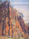 Seeing the Centre: The Art of Albert Namatjira 1902-1959 - Alison French, Kirsty Morrison, John Richardson, Brian Kennedy