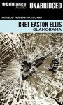 Glamorama - Bret Easton Ellis