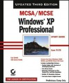 McSa/MCSE: Windows XP Professional Study Guide: Exam 70-270 - Lisa Donald, James Chellis