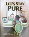 Let's Stay Pure - Bracha Goetz, Sara Fogel