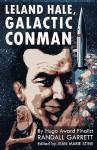 Leland Hale, Galactic Conman - Randall Garrett, Jean Marie Stine