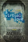 A Virtual Love - Andrew Blackman