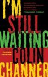 I'm Still Waiting - Colin Channer