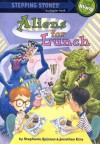 Aliens For Lunch - Stephanie Spinner, Jonathan Etra