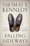 Falling Sideways - Thomas E. Kennedy