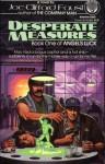 Desperate Measures - Joe Clifford Faust