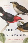 The Galapagos: A Natural History - Henry Nicholls