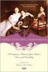 Expectations of Happiness - Rebecca Ann Collins