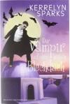 Der Vampir auf dem heißen Blechdach - Kerrelyn Sparks